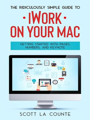 cover image of The Ridiculously Simple Guide to iWorkFor Mac