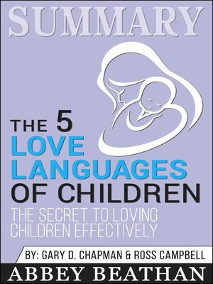 cover image of Summary of the 5 Love Languages of Children