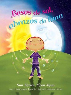 cover image of Besos de sol, abrazos de luna