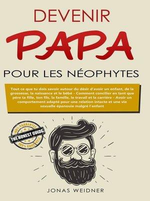 cover image of Devenir papa pour les néophytes