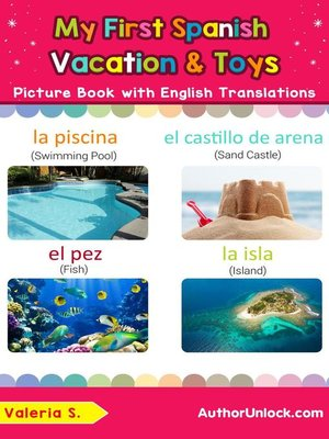cover image of My First Spanish Vacation & Toys Picture Book with English Translations