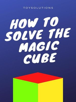 cover image of How to Solve the Magic Cube