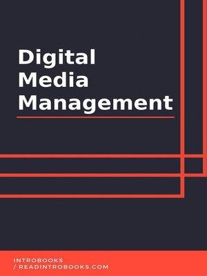 cover image of Digital Media Management