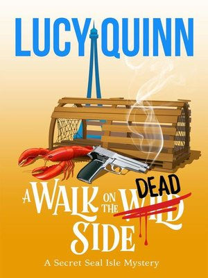 cover image of A Walk on the Dead Side (Secret Seal Isle Mysteries, Book 3)