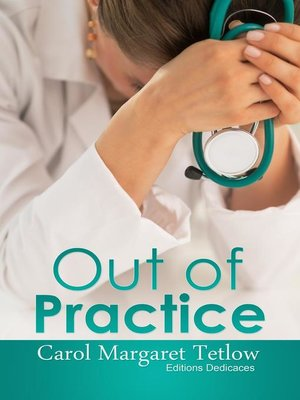 cover image of Out of Practice