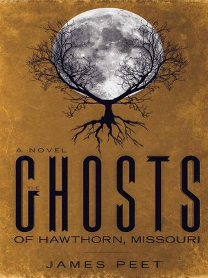 cover image of The Ghosts of Hawthorn, Missouri