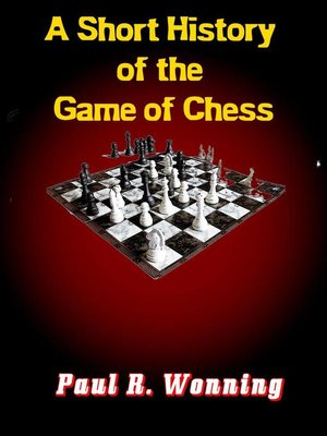 cover image of A Short History of the Game of Chess