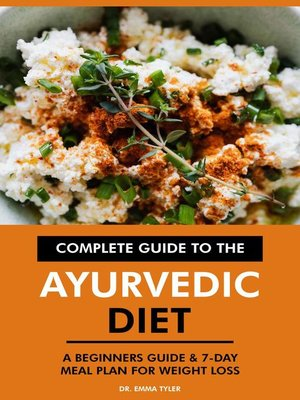 cover image of Complete Guide to the Ayurvedic Diet