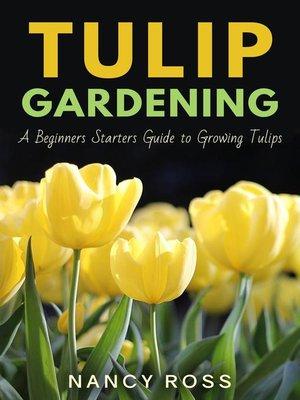 cover image of Tulip Gardening