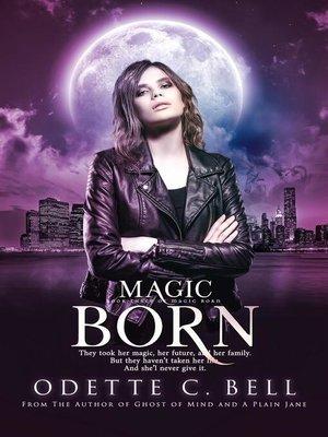 cover image of Magic Born Book Three