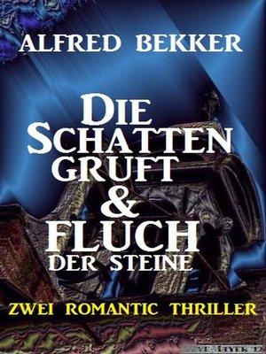 cover image of Die Schattengruft & Fluch der Steine