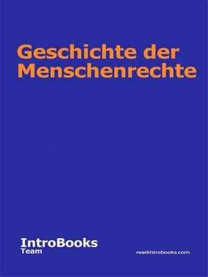 cover image of Geschichte der Menschenrechte