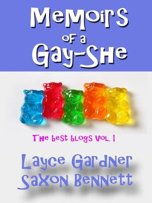 cover image of Memoirs of a Gay-She