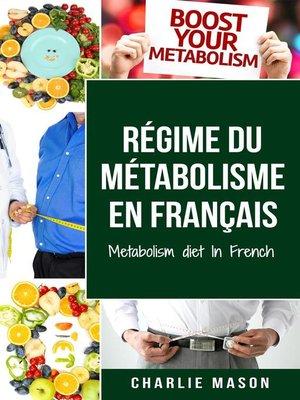 cover image of Régime du métabolisme En français/ Metabolism diet In French