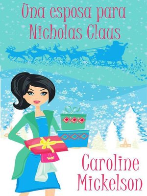 cover image of Una esposa para Nicholas Claus