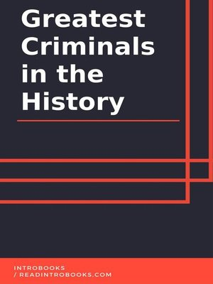 cover image of Greatest Criminals in the History