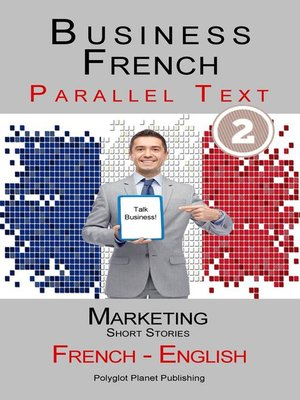 cover image of Business French--Parallel Text | Marketing--Short Stories (French--English)