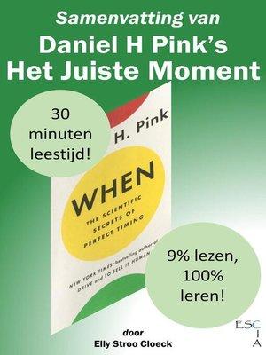 cover image of Samenvatting van Daniel H Pink's Het Juiste Moment
