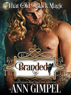 cover image of Branded, That Old Black Magic Romance