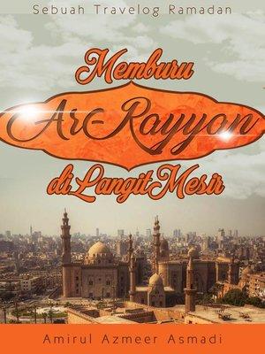 cover image of Memburu Ar-Rayyan Di Langit Mesir