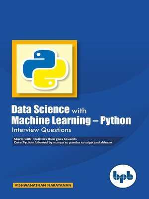 cover image of Data Science with Machine Learning- Python Interview Questions Questions