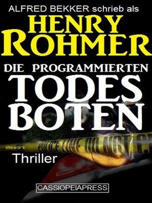 cover image of Die programmierten Todesboten