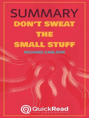 """cover image of Summary of """"Don't Sweat the Small Stuff"""" by Richard Carlson"""