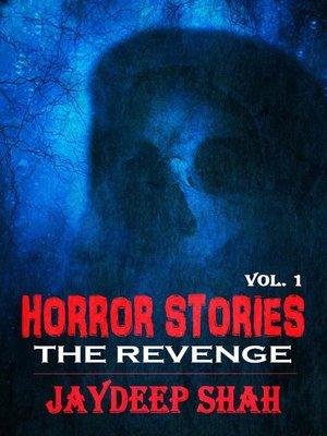cover image of The Revenge: Horror Stories, #1