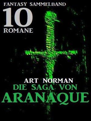 cover image of Die Saga von Aranaque