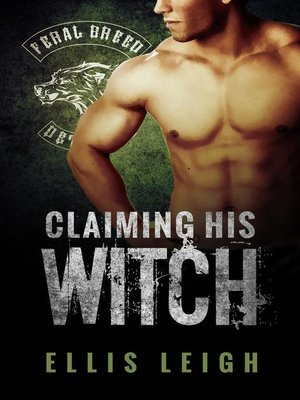 cover image of Claiming His Witch
