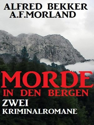 cover image of Morde in den Bergen