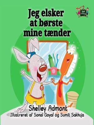 cover image of Jeg elsker at børste mine tænder