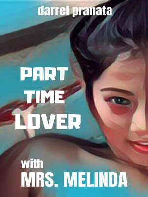 cover image of Part Time Lover with Mrs. Melinda