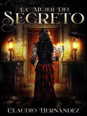 cover image of La mujer del Secreto