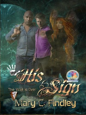 cover image of The Wait Is Over: His Sign, #1