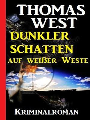 cover image of Dunkler Schatten auf weißer Weste