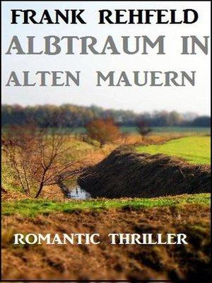 cover image of Albtraum in alten Mauern