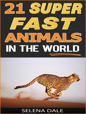cover image of 21 Super Fast Animals In the World