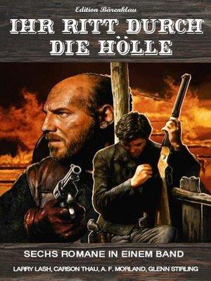 cover image of Ihr Ritt durch die Hölle