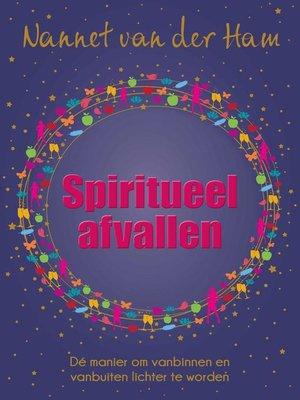 cover image of Spiritueel afvallen