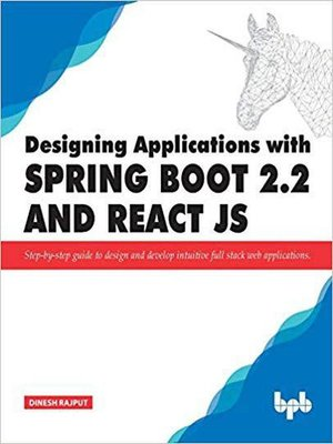 cover image of Designing Applications With Spring Boot 2.2 and React JS