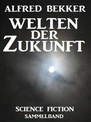 cover image of Welten der Zukunft