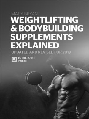 cover image of Weightlifting & Bodybuilding Supplements Explained