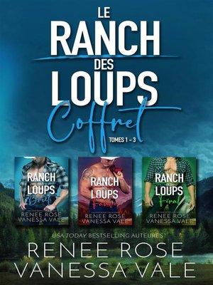 cover image of Le Ranch des Loups Coffret