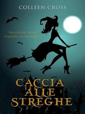 cover image of Caccia alle Streghe