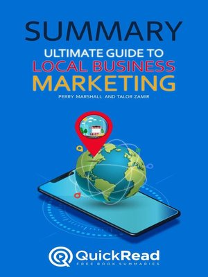"""cover image of Summary of """"Ultimate Guide to Local Business Marketing"""" by Perry Marshall and Talor Zamir"""