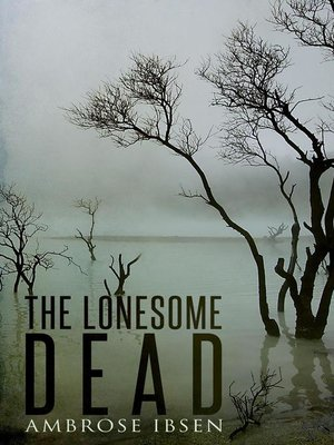 cover image of The Lonesome Dead