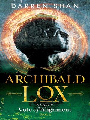 cover image of Archibald Lox and the Vote of Alignment