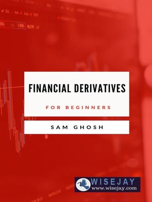 cover image of Financial Derivatives for Beginners
