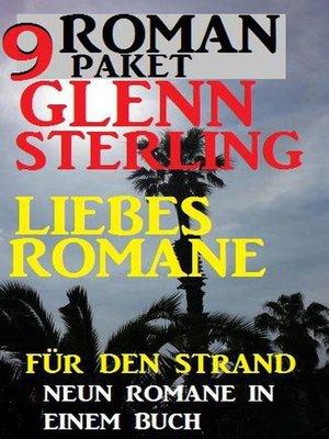 cover image of Roman Paket 9 Glenn Stirling Liebesromane für den Strand